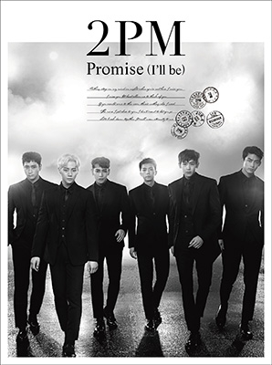 Promise (I'll be)-Japanese ver.-【初回生産限定盤A】(CD+DVD)
