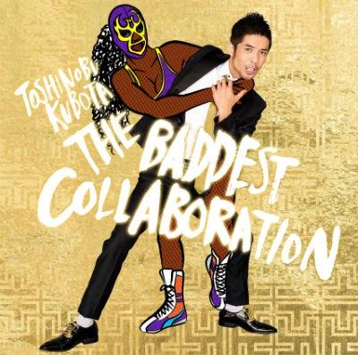 THE BADDEST 〜Collaboration〜【初回生産限定盤】(+DVD)