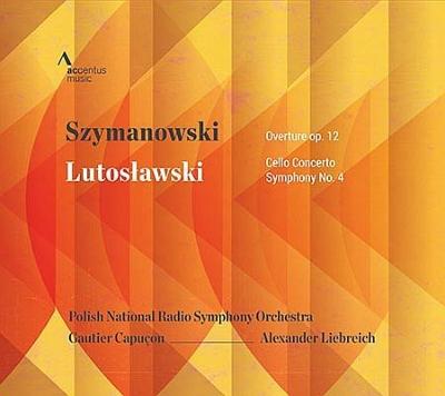 ルトスワフスキ:交響曲第4番、チェロ協奏曲、シマノフスキ:序曲 ゴーティエ・カプソン、アレクサンダー・リープライヒ&ポーランド国立放送交響楽団