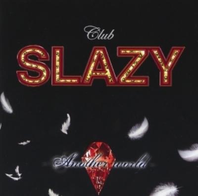 Club Slazy -another World-Cd