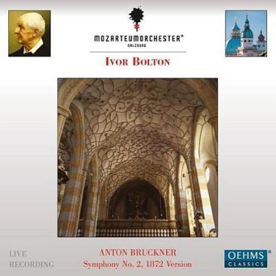 交響曲第2番 アイヴァー・ボルトン&ザルツブルク・モーツァルテウム管弦楽団