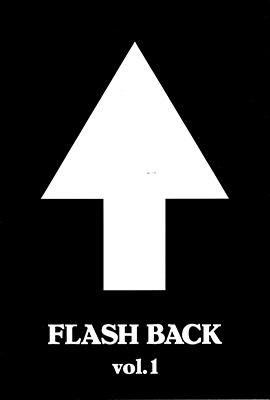FLASH BACK vol.1