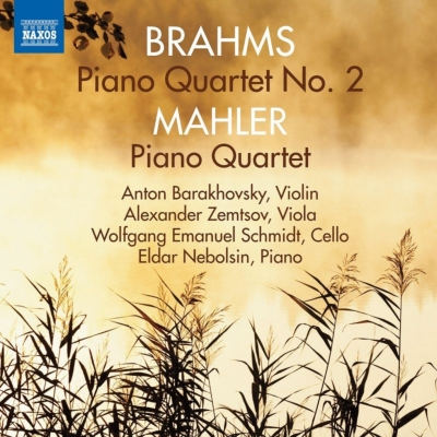 ブラームス:ピアノ四重奏曲第2番、マーラー:ピアノ四重奏曲 エルダー・ネボルシン、アントン・バラホフスキー、アレクサンドル・ゼムツォフ、他