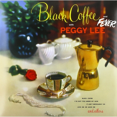 Black Coffee & Fever