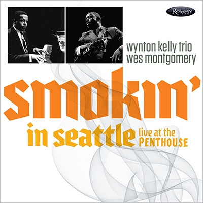 Smokin' In Seattle: Live At The Penthouse (帯・解説付き国内盤仕様輸入盤)