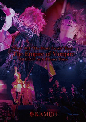 "Tour 2014 ""The Death Parade Final"" The Empire of Vampire -2014.12.13 AiiA Theater Tokyo-"