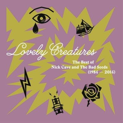 Lovely Creatures: The Best Of Nick Cave & The Bad Seeds (1984-2014)(3枚組/重量盤レコード)