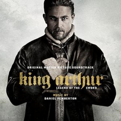 King Arthur: Legend ofthe Sword (OriginalMotion PictureSoundtrack)