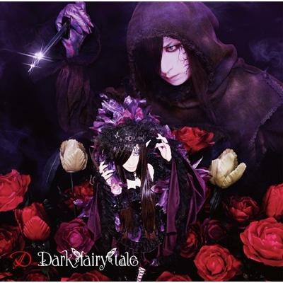 Dark fairy tale 【限定盤 A-TYPE】(CD+DVD)