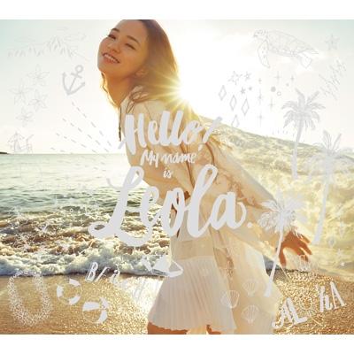 Hello! My name is Leola.【初回生産限定盤B】(+Blu-ray)