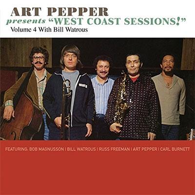 Art Pepper Presents West Coast Sessions! Vol 4: Bill Watrous