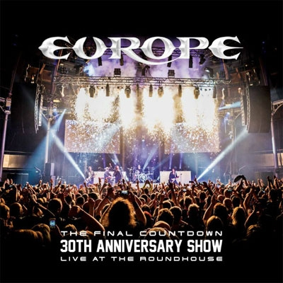 Final Countdown 30th Anniversary Show -live At The Roundhouse:
