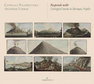 私に答えよ〜ナポリ・バロックの典礼音楽 アントニオ・フローリオ&カペラ・ナポリターナ