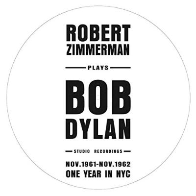 Robert Zimmerman Plays Bob Dylan 初期音源集 (ピクチャー盤/アナログレコード)