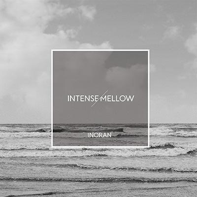 INTENSE/MELLOW【初回限定盤】(+DVD)