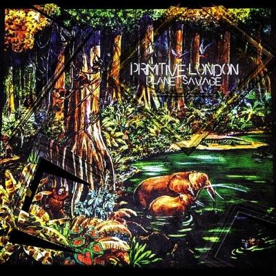 Primitive London: Planet Sauvage