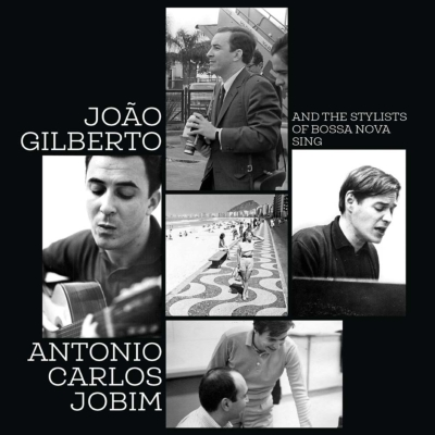 And The Stylists Of Bossa Nova Sing Antonio Carlos Jobim