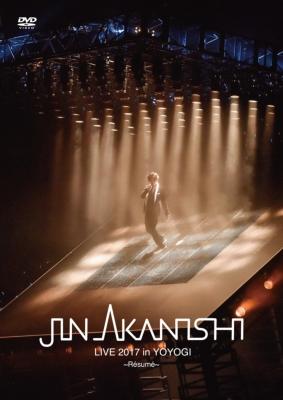 JIN AKANISHI LIVE 2017 in YOYOGI 〜Resume〜(DVD)