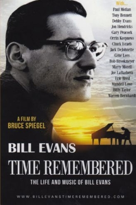 Time Remembered: Life And Music Of Bill Evans