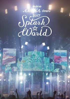 "miwa ARENA tour 2017""SPLASH☆WORLD"" 【初回生産限定盤】(Blu-ray+CD)"
