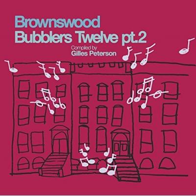 Brownswood Bubblers Twelve Pt 2