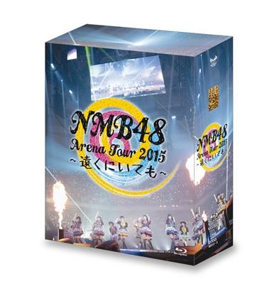 NMB48 Arena Tour 2015 〜遠くにいても〜(Blu-ray)