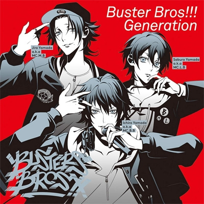 Buster Bros!!! Generation <ヒプノシスマイク -Division Rap Battle->