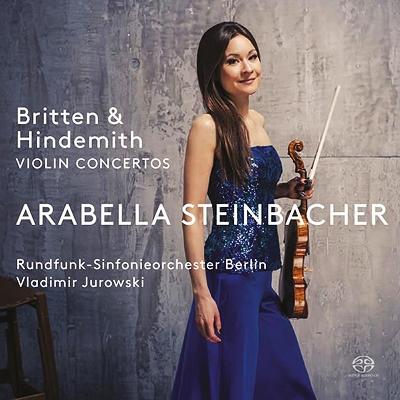 ブリテン:ヴァイオリン協奏曲、ヒンデミット:ヴァイオリン協奏曲 アラベラ・美歩・シュタインバッハー、ユロフスキー&ベルリン放送交響楽団