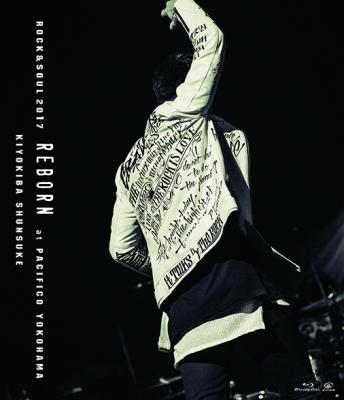 "ROCK&SOUL 2017 ""REBORN"" at PACIFICO YOKOHAMA (Blu-ray)"