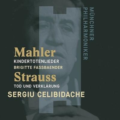 R.シュトラウス:死と浄化、マーラー:亡き子をしのぶ歌 セルジウ・チェリビダッケ&ミュンヘン・フィル、ブリギッテ・ファスベンダー