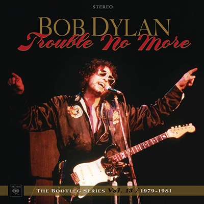 Trouble No More: The Bootleg Series Vol.13 / 1979-1981【Deluxe Edition】 (8CD+DVD)