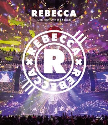 REBECCA LIVE TOUR 2017 at日本武道館 (Blu-ray)