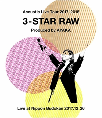 Acoustic Live Tour 2017-2018 〜3-STAR RAW〜(Blu-ray)