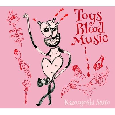 Toys Blood Music 【初回限定盤】(2CD)