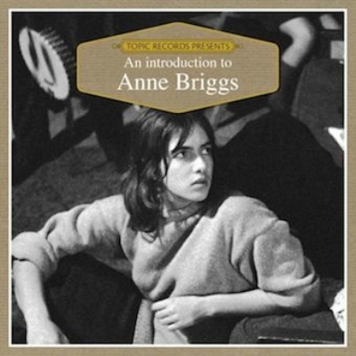 Introduction To Anne Briggs