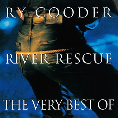 Best Of Ry Cooder