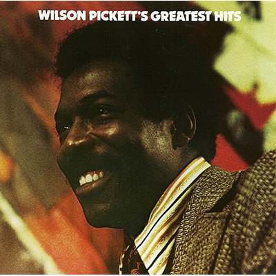 Wilson Pickett Greatest Hits