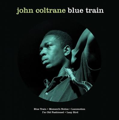 Blue Train (ピクチャー仕様/アナログレコード/Not Now Music)