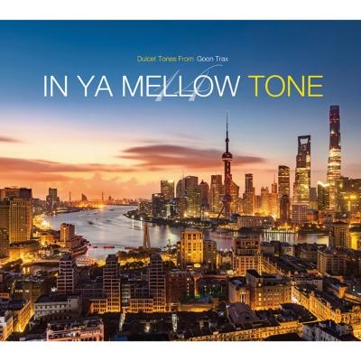 In Ya Mellow Tone 14