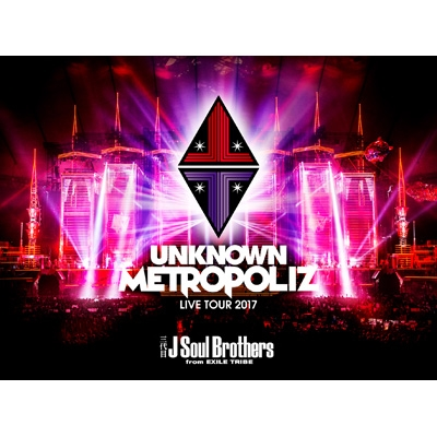 "三代目 J Soul Brothers LIVE TOUR 2017 ""UNKNOWN METROPOLIZ"" 【初回生産限定盤】(Blu-ray)"
