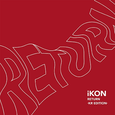 RETURN -KR EDITION-(CD+DVD)
