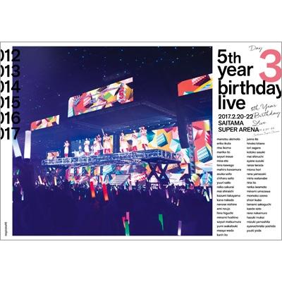 5th YEAR BIRTHDAY LIVE 2017.2.20-22 SAITAMA SUPER ARENA Day3