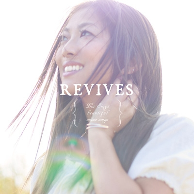 REVIVES -Lia Sings beautiful anime songs-