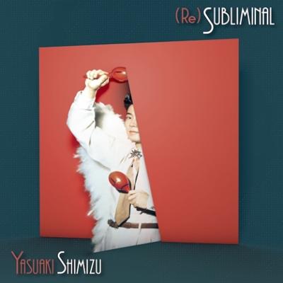 (Re)Subliminal (アナログレコード)