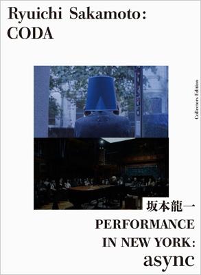 Ryuichi Sakamoto:CODA コレクターズエディション with PERFORMANCE IN NEW YORK:async 【初回限定盤】(Blu-ray)