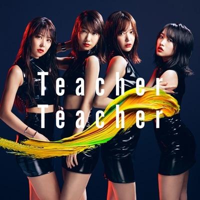 Teacher Teacher 【Type C 通常盤】(+DVD)