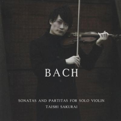 無伴奏ヴァイオリンのためのソナタとパルティータ 全曲 桜井大士(2CD)