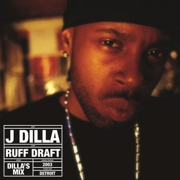 Rough Draft: The Dilla Mix【2018 RECORD STORE DAY 限定盤】(アナログレコード)