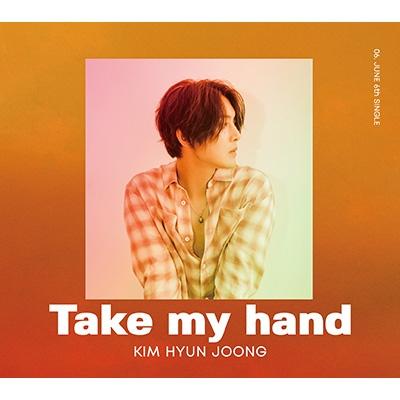 Take my hand 【Type-A】 (CD+DVD)