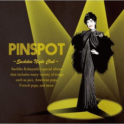 PINSPOT 〜Sachiko's Night Club〜